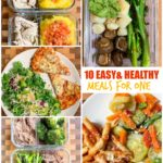 10 Easy and Healthy Meals For One